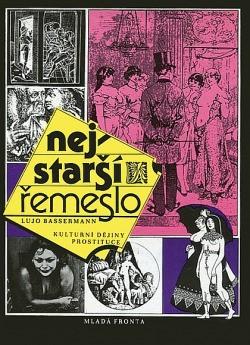 Nejstarší řemeslo - Kulturní dějiny prostituce