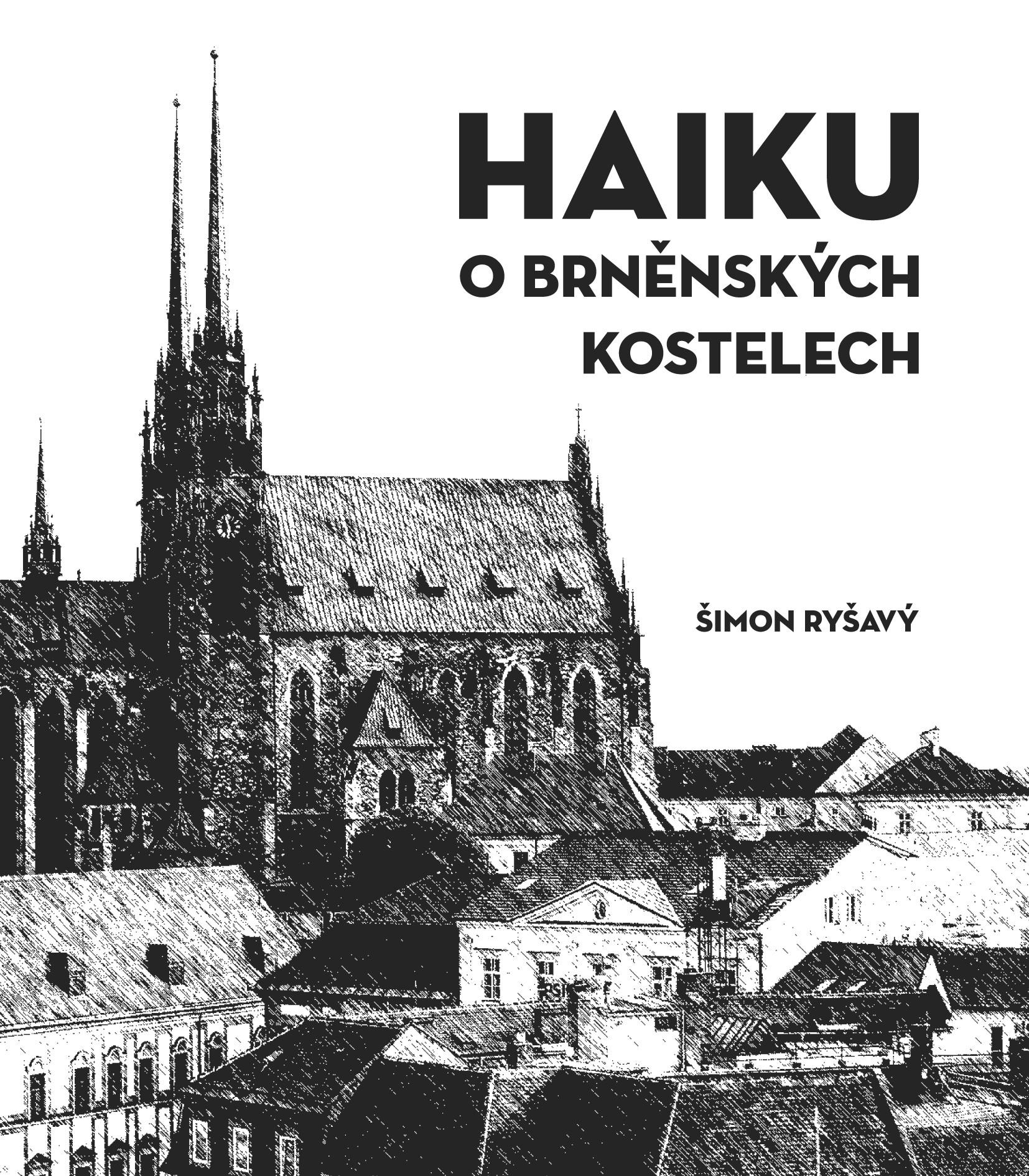 HAIKU o brněnských kostelech