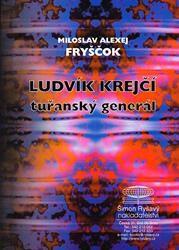 Ludvík Krejčí  - tuřanský generál