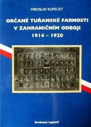 Občané tuřanské farnosti v zahraničním odboji 1914-1920