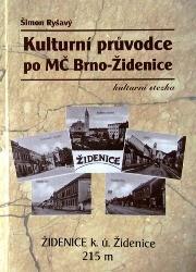 Kulturní průvodce po MČ Brno-Židenice