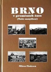 Brno v proměnách času (Malá zamyšlení) - vázaná
