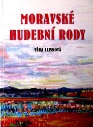 Moravské hudební rody/Zajímavé osudy zapomenutých