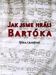 Jak jsme hráli Bartóka