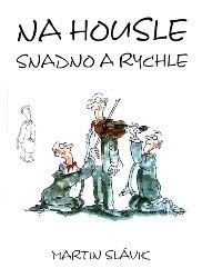 Na housle snadno a rychle