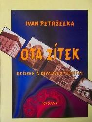 Ota Zítek - režisér a divadelní ředitel