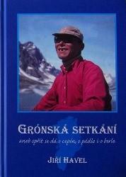 Grónská setkání aneb Opřít se dá o cepín, o pádlo i o berle