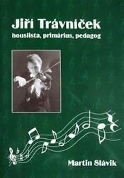Jiří Trávníček - houslista, primárius, pedagog
