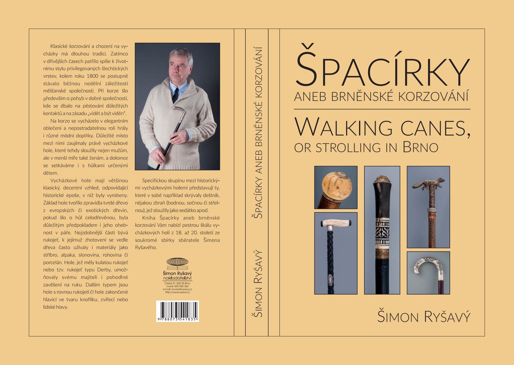 ŠPACÍRKY aneb brněnské korzování - WALKING KANES, or strolling in Brno
