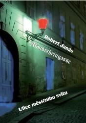 Mondscheingasse - Ulice měsíčního svitu