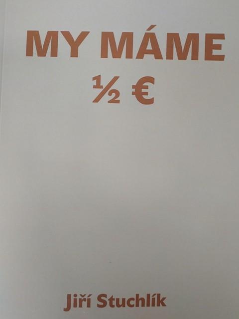 My máme 1/2 Euro