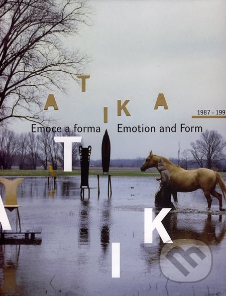Atika 1987 - 1992 Emoce a forma