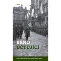 Brno účtující - Průvodce městem v letech 1945-1946