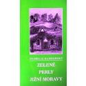 Zelené perly jižní Moravy
