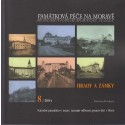 Památková péče na Moravě - Hrady a zámky 8/2004