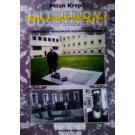 Hitlerovi odsouzenci: Vyprávění o nacistických káznicích a věznicích