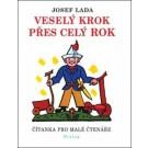 Veselý krok přes celý rok - Čítanka pro malé čtenáře