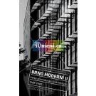 Brno moderní II: Velký průvodce po architektuře 1949 - 2000