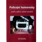 Policejní humoresky aneb O policii vážně nevážně