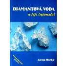 Diamantová voda a její tajemství
