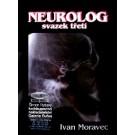 Neurolog  - svazek třetí