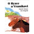 O Ryzce a Vraníkovi