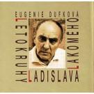 Letokruhy Ladislava Lakomého