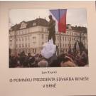 O pomníku prezidenta Edvarda Beneše v Brně