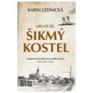 Šikmý kostel: Druhý díl Románová kronika ztraceného města, léta 1921-1945